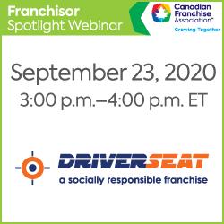 https://www.cfa.ca/wp-content/uploads/2020/08/FranchiseSpotlight_250x250_Driverseat-250x250.png