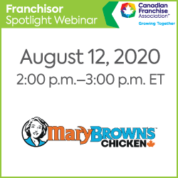 https://www.cfa.ca/wp-content/uploads/2020/08/FranchiseSpotlight_250x250_MaryBrowns-250x250.png