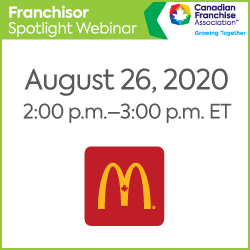 https://www.cfa.ca/wp-content/uploads/2020/08/FranchiseSpotlight_250x250_McDonalds-250x250.png