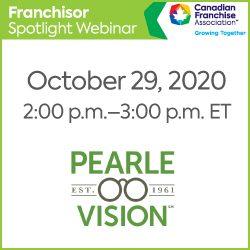 https://www.cfa.ca/wp-content/uploads/2020/10/FranchiseSpotlight_250x250_PearleVision-250x250.jpg